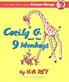 Cecily G. and the Nine Monkeys (Curious George)