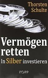 Vermögen retten: In Silber investieren