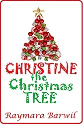Christine The Christmas Tree. A Shorty Photo Story Book (Shorty Picture Story Books for Children 1) (English Edition)