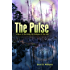 The Pulse: A Novel of Surviving the Collapse of the Grid (The Pulse Series)