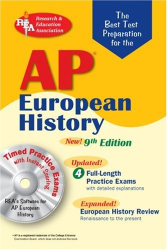 AP European History w/CD-ROM (REA) The Best Test Prep: 9th Edition (Advanced Placement (AP) Test Preparation)
