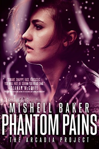 Phantom Pains (The Arcadia Project Book 2)