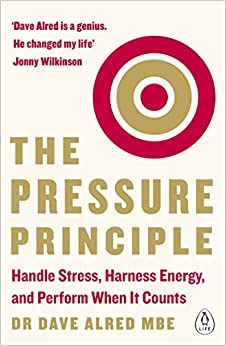 Book The Pressure Principle: Handle Stress, Harness Energy, and Perform When It Counts