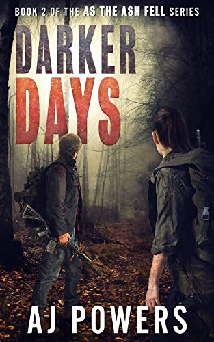 Darker Days (As the Ash Fell Book 2) by [Powers, AJ]