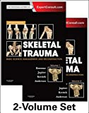 img - for Skeletal Trauma: Basic Science, Management, and Reconstruction, 2-Volume Set (Browner, Skeletal Trauma) book / textbook / text book