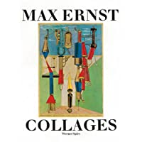 Max Ernst: Collages