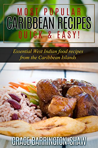Most popular caribbean recipes quick easy essential west indian most popular caribbean recipes quick easy essential west indian food recipes from the forumfinder Images