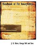 Handbook of the Amaryllideae, J. G. Baker, 1140327062