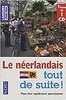 Le néerlandais tout de suite ! par Demonceau