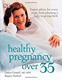 img - for Healthy Pregnancy Over 35 book / textbook / text book