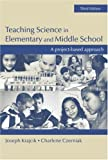 img - for Teaching Science in Elementary and Middle School: A Project-Based Approach book / textbook / text book