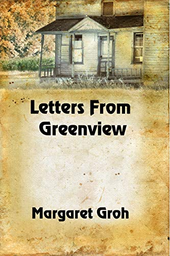 Letters From Greenview by [Groh, Margaret]