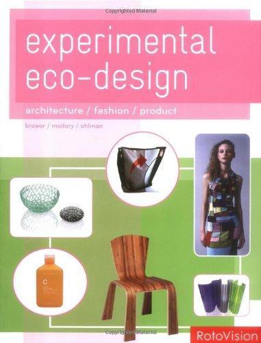 Experimental Eco-Design: Architecture / Fashion / Product