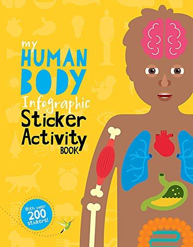 My Human Body Infographic Sticker Activity Book (My Infographic Sticker Activity Book)