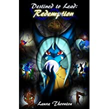 Destined to Lead : Redemption