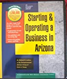 Starting and Operating a Business in Arizona, Ernst and Young Staff and Jenkins, Michael D., 0916378764
