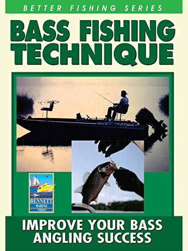 Better Fishing Series: Bass Fishing Technique