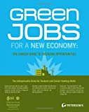 Green Jobs for a New Economy, Peterson's, 076892815X