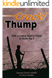 Crack! and Thump: With a Combat Infantry Officer in World War II