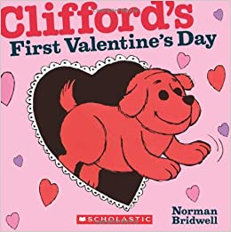 cliffords first valentines day norman bridwell 9780545200110 amazoncom books - First Valentines Day