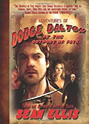 The Adventures of Dodge Dalton at the Outpost of Fate