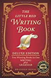 The Little Red Writing Book: Writing plus Grammar, Deluxe Edition