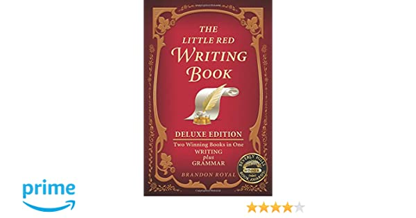 The Little Red Writing Book: Writing plus Grammar, Deluxe Edition ...
