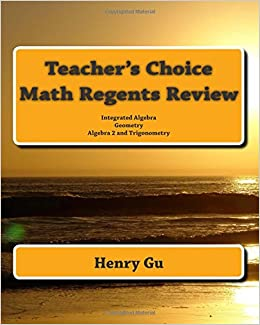 Teacher's Choice Math Regents Review: Integrated Algebra