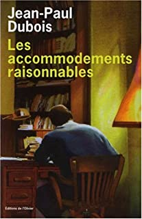Les accommodements raisonnables, Dubois, Jean-Paul