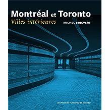 Montréal et Toronto. Villes intérieures: Villes intérieures (French Edition)