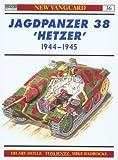 Jagdpanzer 38 'Hetzer' 1944-45, Hilary L. Doyle, 1841761354