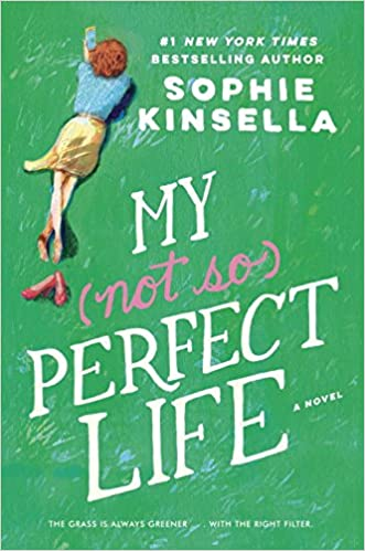 My Not So Perfect Life, le nouveau roman de Sophie Kinsella 51Nc1n%2BcLDL._SX329_BO1,204,203,200_
