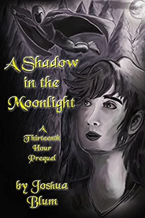 A Shadow in the Moonlight