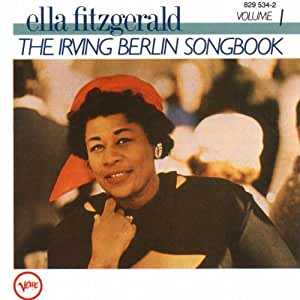 Ella Fitzgerald Sings the Irving Berlin Songbook, Vol. 1