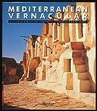 Mediterranean Vernacular, Viacheslav I. Atroshenko and Milton Grundy, 084781386X