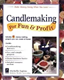 Candlemaking for Fun & Profit