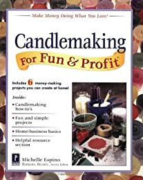 Candlemaking for Fun & Profit (For Fun & Profit)