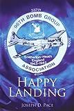 Happy Landing, Joseph D. Pace, 1440143730