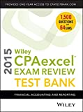 img - for Wiley CPAexcel Exam Review 2015 Test Bank: Financial Accounting and Reporting book / textbook / text book