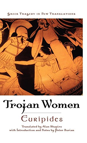 Trojan Women (Greek Tragedy in New Translations)