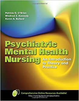 Book Psychiatric Mental Health Nursing: An Introduction to Theory and Practice by Patricia G. O'Brien (2007-10-31)