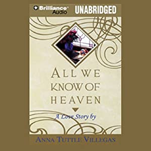 All We Know of Heaven Audiobook