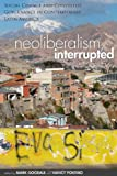 Neoliberalism, Interrupted, Mark Goodale and Nancy Postero, 0804784531