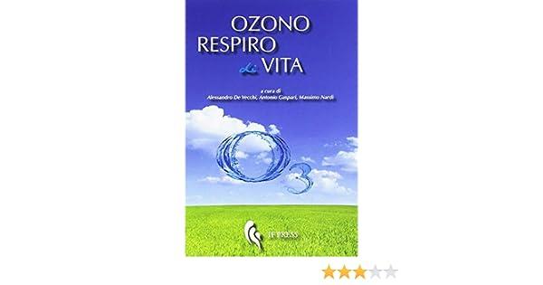 Ozono Respiro di Vita: Storie di medici, missionari e pazienti che ...