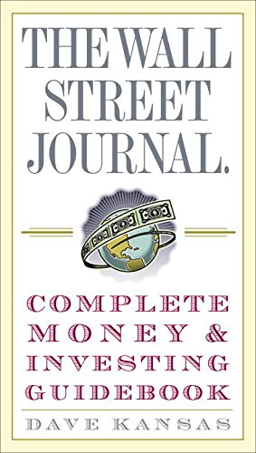 The Wall Street Journal Complete Money and Investing Guidebook (Wall Street Journal Guidebooks) (Wall Street Journal)