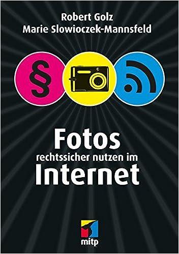 Fotos rechtssicher nutzen im Internet