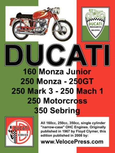 DUCATI FACTORY WORKSHOP MANUAL: 160cc, 250cc & 350cc NARROW CASE, SINGLE CYLINDER, OHC MODELS