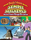 Simple Machines, Steve Way and Gerry Bailey, 0836892313