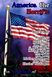 America the Horrific: an Anthology of Horror, Ron Boyer and Jake Walters, 1466405422