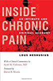 Inside Chronic Pain, Lous Heshusius, 0801447968